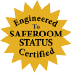 Engineered to Saferoom Status Certified